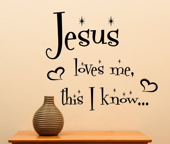 Jesus Love Me This I Know.... Vinyl Wall Decal Home Decor  sc 1 st  Fastingforourfuture.org & Fancy Jesus Loves Me Wall Decor Frieze - Wall Art Collections ...