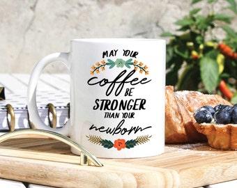 New Mom Gift Ideas - Baby Shower Gift - Gift For Baby Shower - New Mom Mug - Newborn Gifts - Funny Gifts For New Moms- Maternity Leave
