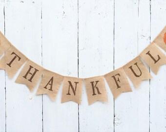 Thankful Burlap Banner, Thanksgiving Banner, Thanksgiving Decor, Fall Banner,Thankful Garland/Bunting,Farmhouse Banner