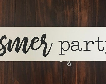 Custom Wood Sign - Your last Name - party of #