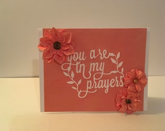 Handmade Sympathy Card- You are in my prayers