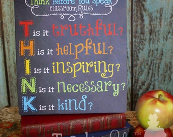 "Teacher Chalkboard Classroom ""Think before you speak"" CANVAS Teacher End of Year Christmas Present Gift TCS002"