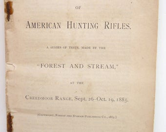 Trajectories American Hunting Rifles Tests Forest Stream Creedmoor 1885 book antiqeu vintage sporting firearms original antiquarian