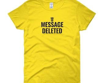 Message Deleted - Black Lettering Women's Short Sleeve T-shirt