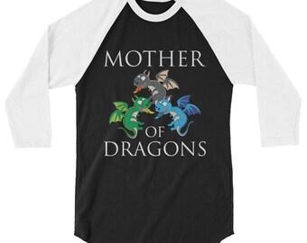 Mother of Dragons for Dragon Lovers 3/4 Sleeve Raglan Baseball Shirt