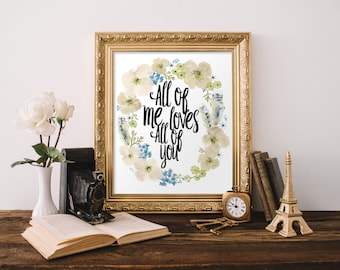 """PRINTABLE Art """"All Of Me Loves All Of You"""" Typography Art Print Wedding Art Print Marriage Art Print Nursery art Print Nursery Wall Art"""