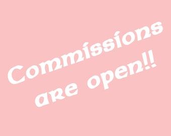 Commissions! (READ DESCRIPTION!!!)