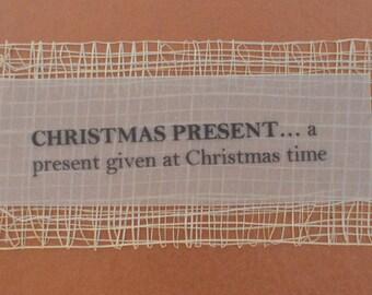 CHRISTMAS PRESENT CARD Handmade Blank Xmas Greeting Card, Christmas Present Definition Message