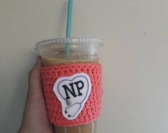 Nurse practitioner gift, NP gift, nurse practitioner graduation gift, nurse practitioner to go cup cozy, eco friendly cozy, travel mug cozy