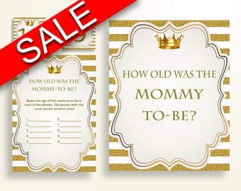 How Old Was Mommy Baby Shower How Old Was Mommy Royal Baby Shower How Old Was Mommy Gold White Baby Shower Gold How Old Was Mommy Y9MQF