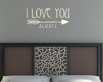 Love Wall Decal - I Love You Always - Boho - Vinyl Lettering - Vinyl Wall Decal - Home Decor - Wedding Registry - Wall Art - Bedroom Decor