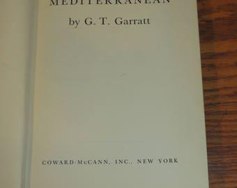 Gibraltar and the Mediterranean G. T. Garret, First Edition