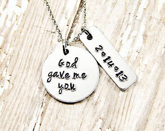 God gave me you - Wedding Necklace - Anniversary Necklace - Mother's Necklace - Custom - Hand Stamped Necklace