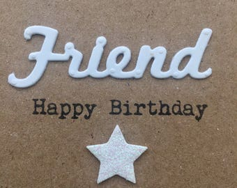 Happy Birthday card. Handmade. Friend.Heart.