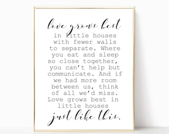 Love grows best print, love grows best in little houses printable, poster, love grows best sign, wall art, printable art, 8x10, 11x14, 16x20