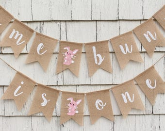 Some Bunny Is One Banner, Somme Bunny is One Decor, Easter First 1st Birthday, Girl Easter Birthday Party Decorations, Bunny Burlap Banner