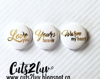 "3 badges Warm my heart gold metal 1 """