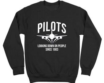 Pilots Looking Down On People Gift Airline Model Funny Crewneck Sweatshirt DT2194