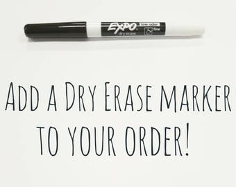 Add a dry erase marker to your order! ***MUST be ordered with other items***