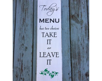 """Today's Menu Has Two Choices Rustic Farmhouse Style Handmade Real Wooden Sign Wall Art Distressed Plaque Home Decor  7.25""""x 24"""""""