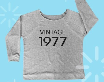 1977 birthday gift 77s shirt cool shirt women workout tshirt slogan sweatshirt quote t shirt holiday off shoulder shirt wide neck S M L