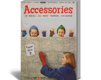 PDF Vintage Accessories in Wool for Men, Women , Children, Coats , Clark Book No.290