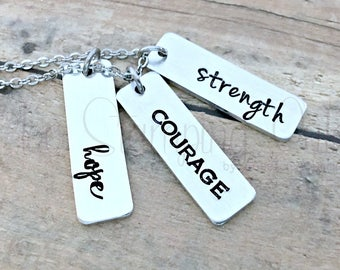 Hope | Courage | Strength | Cancer Survivor | Inspiration | Recovery | Healing | Awareness | Fighter | Hand Stamped | Chemo | Motivational