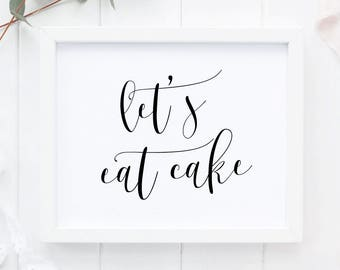Let's Eat Cake Sign, Printable Wedding Cake Poster, Wedding Table Decor, Reception Wedding Sign, Cake Table,