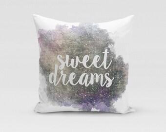Sweet Dreams Galaxy Throw Pillow - Decorative Pillow - Home Decor - Sweet Dreams Decor - Pillow Case - Galaxy Pillow