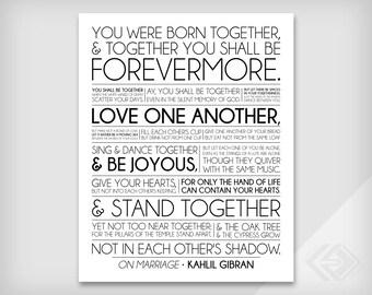 On Marriage - Kahlil Gibran - The Prophet - Wedding or Anniversary Gift - Original Archival Print - 8x10, 11x14, 16x20, 20x24, 24x30