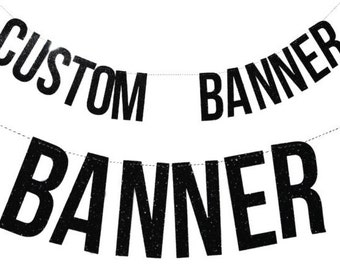 Custom Glitter Banner - Awesome Party Decorations, Glitter Party Decorations, Wedding Decorations, Bar Decorations