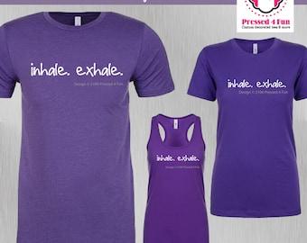 Yoga Shirt: Inhale/Exhale Design • Yoga Tank • Meditation Shirt