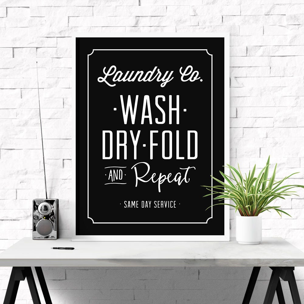 Laundry And Co Sign Laundry Co Sign Wash Dry Fold Repeat Laundry Room Art Home