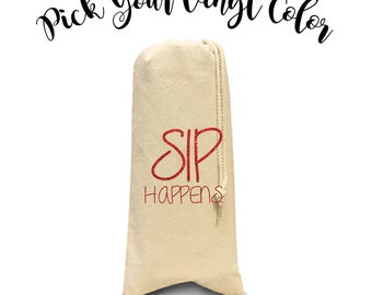 Sip Happens Wine Bag, Cute Drunk Wine Sayings, Drunk Wine Tote, Wine Bag, Wine Tote, Canvas Wine Tote, Bottle Bag, Bottle Holder