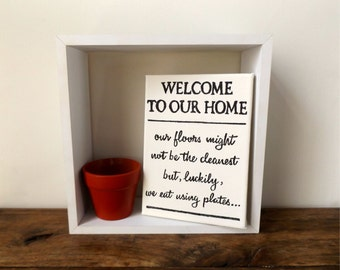 Welcome Home Funny Canvas Wall Art - Kitchen Wall Art - Canvas wall art - Handpainted canvas art - Clean House Funny Quote