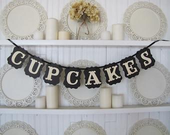 CUPCAKES  Banner, Wedding Banner, Birthday Sign, Wedding Sign, Wedding Cake, Wedding, Birthday Decorations, Wedding Decoration