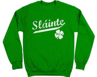Slainte Irish Cheers Clover Funny Gaelic Celtic Party Pride Crewneck Sweatshirt DT0410