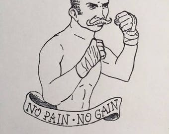 No Pain No Gain, vintage tattoo style boxer, black and white illustration, A5 (21 x 15 cm), hand made