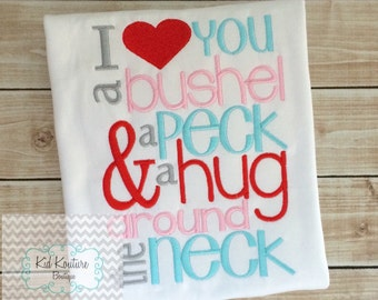 I love you a bushel and a peck shirt