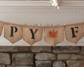 HAPPY FALL Burlap Banner - FALL Burlap -  Holiday Banner -  Thanksgiving Banner