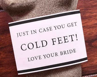 Groom Sock Packaging- Just in case you get cold feet!- Physical Label