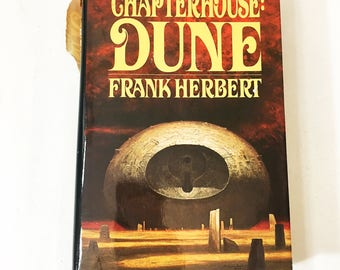Chapterhouse Dune Book.  FIRST EDITION Dune Chronicles by Frank Herbert circa 1985.  Vintage book collectible .  Scifi fantasy
