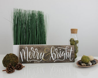 MERRY & BRIGHT hand lettered sign