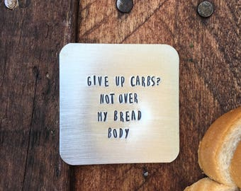 Carbs Magnet, Bread Body