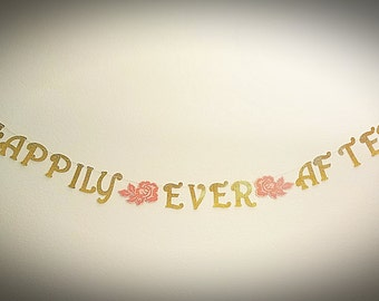 Happily Ever After Banner, Fairytale Wedding, Disney Inspired Banner for weddings,  engagement party, bridal showers