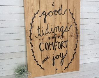 Good tidings of comfort and joy handwritten holiday wooden sign
