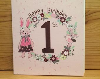1st Birthday card,First Birthday, One today, 1st Card Birthday card,Flowers,Greetings card,Happy Birthday,Bunny, special card,Girl G40