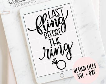 Hand lettered last fling before the ring | bachelorette party | Clip Art | SVG | DXF | JPG | Instant Download