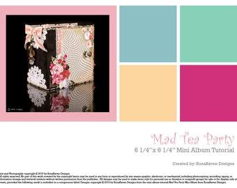 """Marion Smith Mad Tea Party 6 1/4"""" x 6 1/4"""" Mini Album TUTORIAL"""