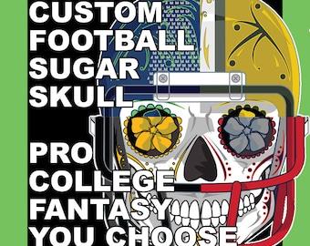 Custom Football Sugar Skull Print of your Team